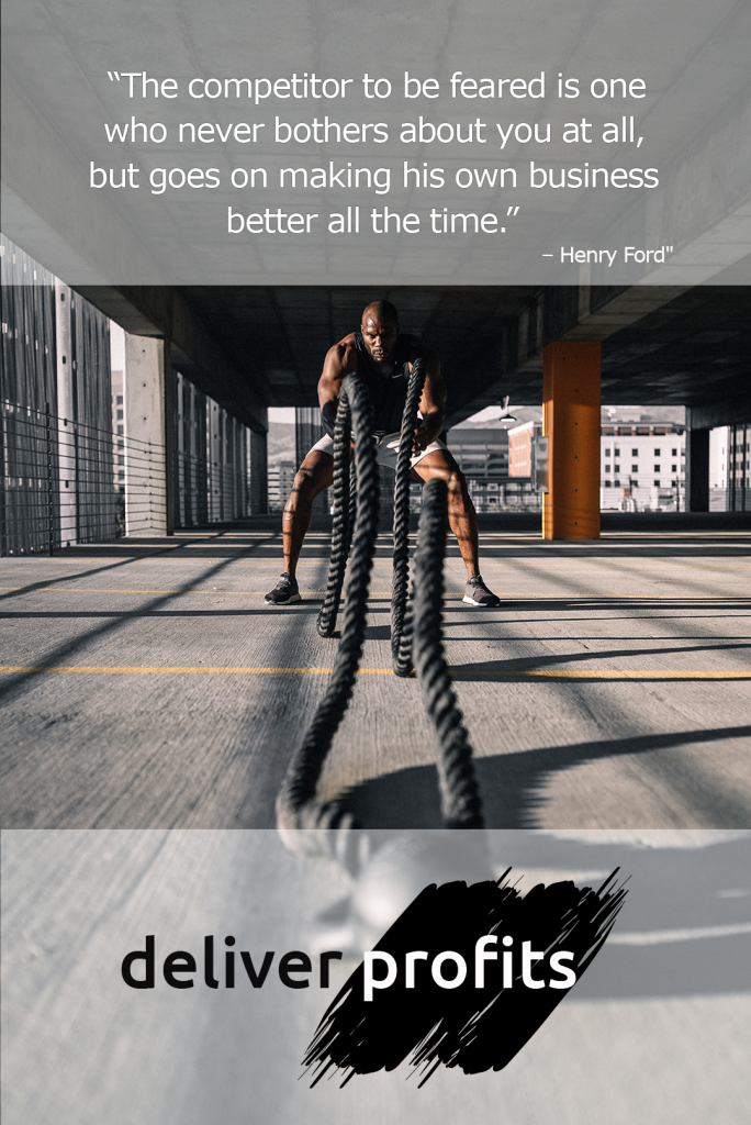 """""""The competitor to be feared is one who never bothers about you at all, but goes on making his own business better all the time."""" – Henry Ford"""""""